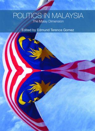 Politics in Malaysia: The Malay Dimension book cover
