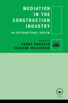 Mediation in the Construction Industry: An International Review book cover