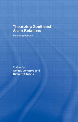 Theorizing Southeast Asian Relations: Emerging Debates (Hardback) book cover