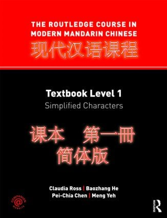 The Routledge Course in Modern Mandarin Chinese: Textbook Level 1, Simplified Characters (Paperback) book cover