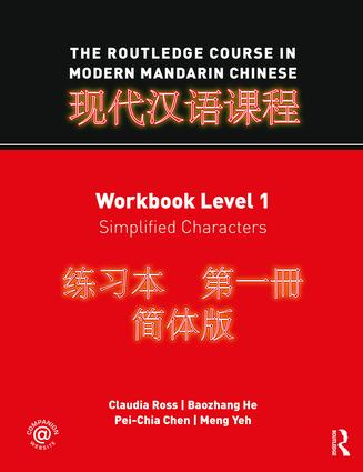 The Routledge Course in Modern Mandarin Chinese: Workbook Level 1, Simplified Characters (Paperback) book cover