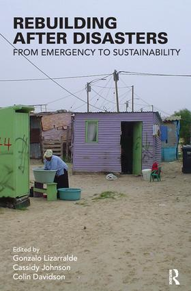 Rebuilding After Disasters: From Emergency to Sustainability, 1st Edition (Hardback) book cover