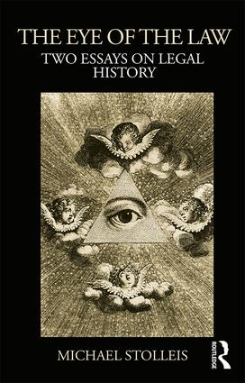The Eye of the Law: Two Essays on Legal History (Paperback) book cover