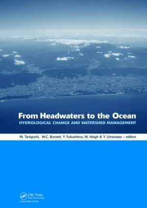 From Headwaters to the Ocean: Hydrological Change and Water Management - Hydrochange 2008, 1-3 October 2008, Kyoto, Japan, 1st Edition (Hardback) book cover