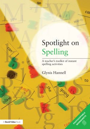 Spotlight on Spelling: A Teacher's Toolkit of Instant Spelling Activities book cover