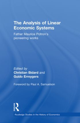 The Analysis of Linear Economic Systems: Father Maurice Potron's Pioneering Works, 1st Edition (Hardback) book cover