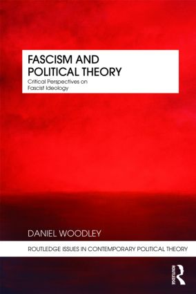 Fascism and Political Theory: Critical Perspectives on Fascist Ideology (Paperback) book cover