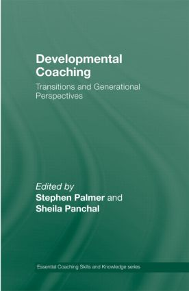Developmental Coaching: Life Transitions and Generational Perspectives book cover