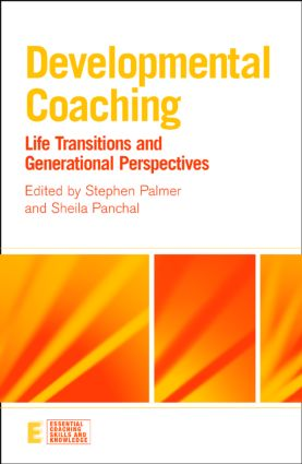 Developmental Coaching: Life Transitions and Generational Perspectives (Paperback) book cover