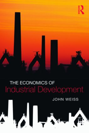 The Economics of Industrial Development book cover