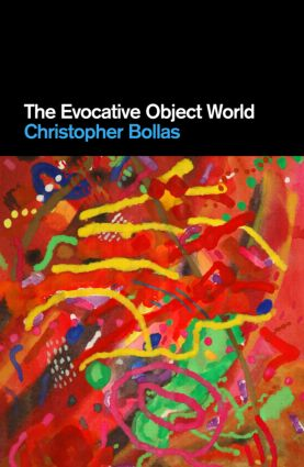 The Evocative Object World (Paperback) book cover