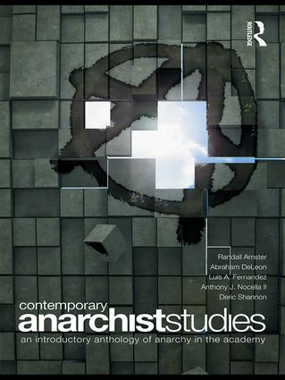 Contemporary Anarchist Studies: An Introductory Anthology of Anarchy in the Academy, 1st Edition (Hardback) book cover