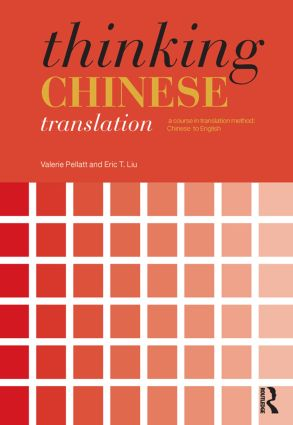 Thinking Chinese Translation: A Course in Translation Method: Chinese to English book cover
