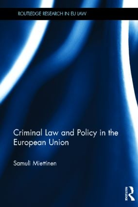 Criminal Law and Policy in the European Union (Hardback) book cover