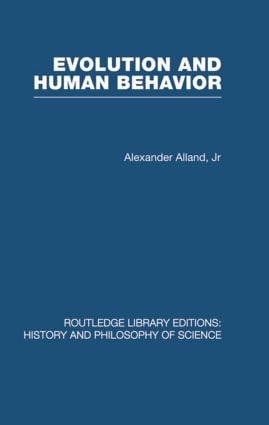 Evolution and Human Behaviour: An Introduction to Darwinian Anthropology book cover