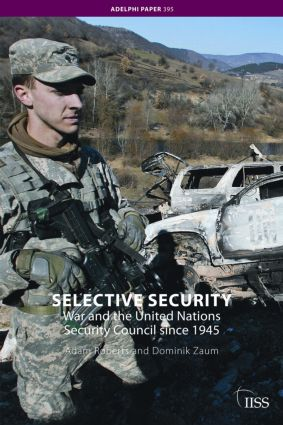 Selective Security: War and the United Nations Security Council since 1945 (e-Book) book cover