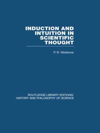 Induction and Intuition in Scientific Thought (Hardback) book cover