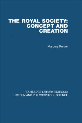 The Royal Society: Concept and Creation (Hardback) book cover