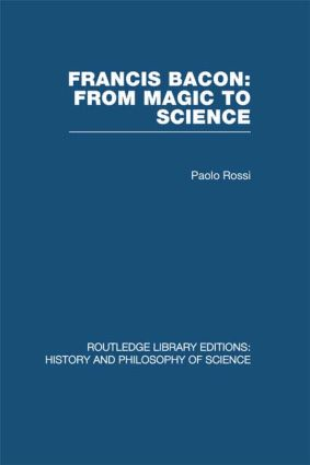 Francis Bacon: From Magic to Science (Hardback) book cover