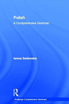 Polish: A Comprehensive Grammar (Hardback) book cover