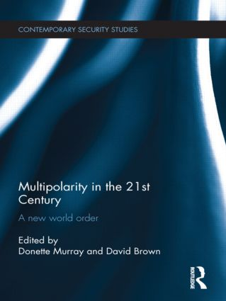 Multipolarity in the 21st Century: A New World Order (Hardback) book cover