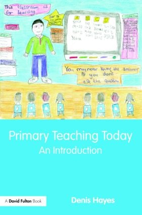 Primary Teaching Today: An Introduction (Paperback) book cover