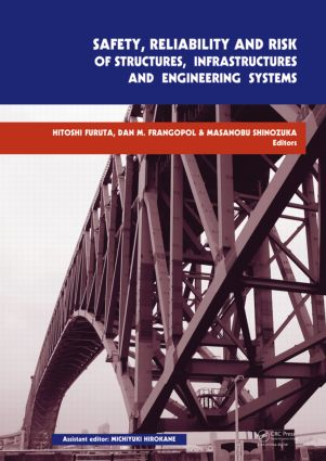 Safety, Reliability and Risk of Structures, Infrastructures and Engineering Systems: Proceedings of the 10th International Conference on Structural Safety and Reliability, ICOSSAR, 13-17 September 2009, Osaka, Japan (Hardback) book cover