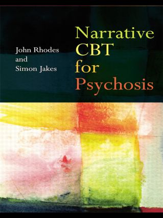 Narrative CBT for Psychosis: 1st Edition (Paperback) book cover