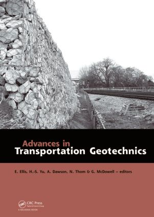 Advances in Transportation Geotechnics: Proceedings of the International Conference held in Nottingham, UK, 25-27 August 2008 (Hardback) book cover
