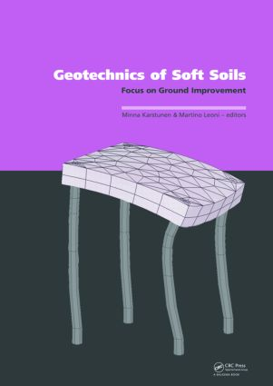 Geotechnics of Soft Soils: Focus on Ground Improvement: Proceedings of the 2nd International Workshop held in Glasgow, Scotland, 3 - 5 September 2008, 1st Edition (Hardback) book cover