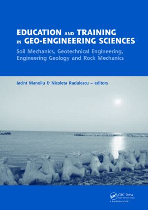 Education and Training in Geo-Engineering Sciences: Soil Mechanics and Geotechnical Engineering, Engineering Geology, Rock Mechanics, 1st Edition (Hardback) book cover