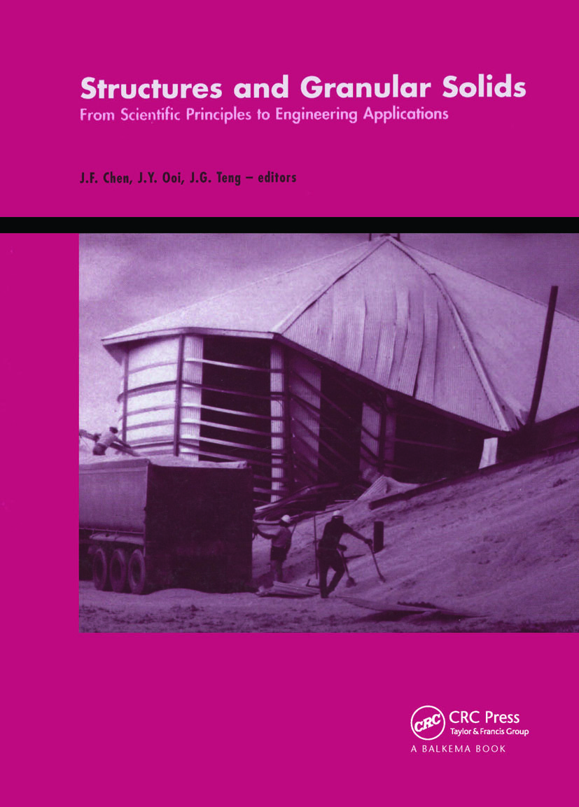 Structures and Granular Solids: From Scientific Principles to Engineering Application, 1st Edition (Hardback) book cover