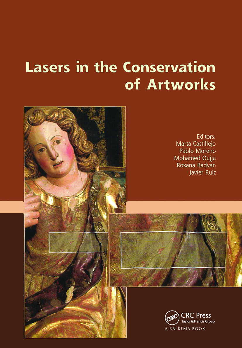 Lasers in the Conservation of Artworks: Proceedings of the International Conference Lacona VII, Madrid, Spain, 17 - 21 September 2007, 1st Edition (Hardback) book cover