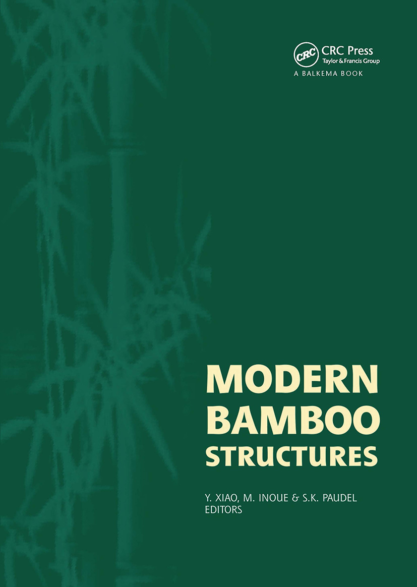Modern Bamboo Structures: Proceedings of the First International Conference (Hardback) book cover