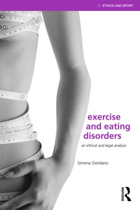 Exercise and Eating Disorders: An Ethical and Legal Analysis book cover
