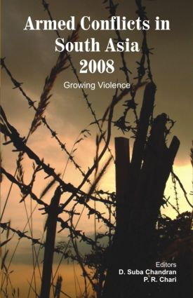 Armed Conflicts in South Asia 2008: Growing Violence (Hardback) book cover