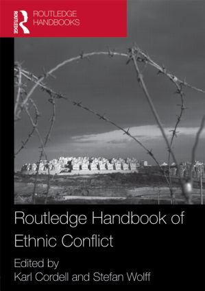 Routledge Handbook of Ethnic Conflict (Hardback) book cover