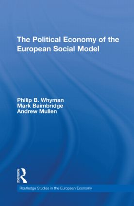 The Political Economy of the European Social Model (Hardback) book cover