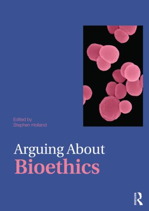 Arguing About Bioethics book cover