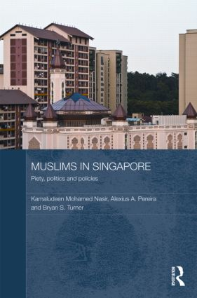 Muslims in Singapore: Piety, politics and policies (Hardback) book cover