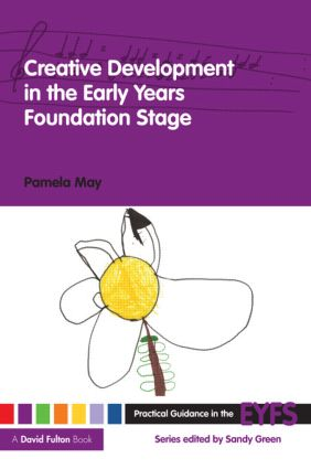 Creative Development in the Early Years Foundation Stage (Paperback) book cover