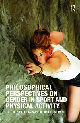 Philosophical Perspectives on Gender in Sport and Physical Activity (Paperback) book cover