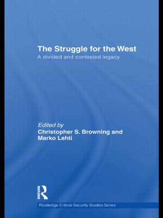 The Struggle for the West: A Divided and Contested Legacy (Hardback) book cover