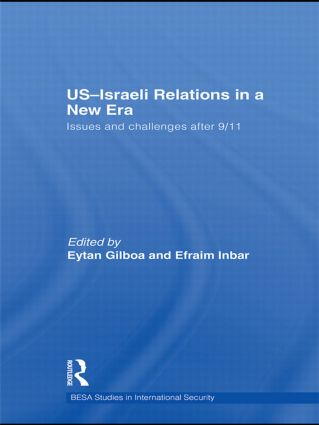 US-Israeli Relations in a New Era: Issues and Challenges after 9/11 (Hardback) book cover