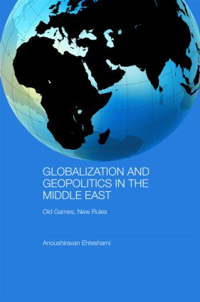 Globalization and Geopolitics in the Middle East: Old games, new rules (Paperback) book cover