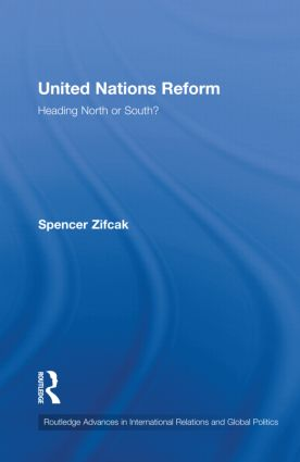 United Nations Reform: Heading North or South? (Hardback) book cover
