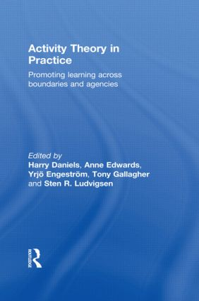 Activity Theory in Practice: Promoting Learning Across Boundaries and Agencies (Paperback) book cover