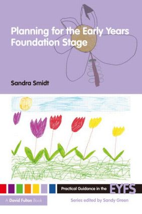 Planning for the Early Years Foundation Stage (Paperback) book cover