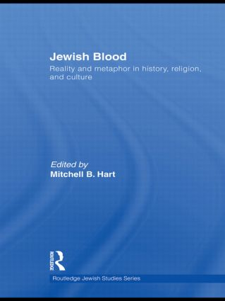 Jewish Blood: Reality and metaphor in history, religion and culture (Hardback) book cover