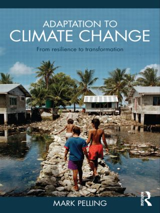Adaptation to Climate Change: From Resilience to Transformation (Paperback) book cover